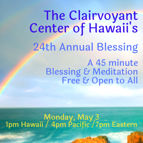 24th Annual Blessing for the Clairvoyant Center of Hawaii