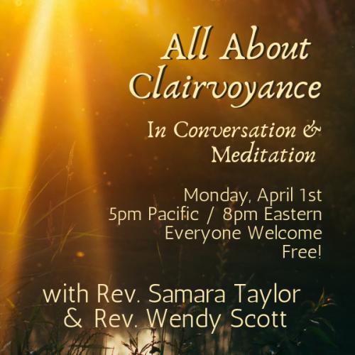 All About Clairvoyance - A Conversation & Meditation