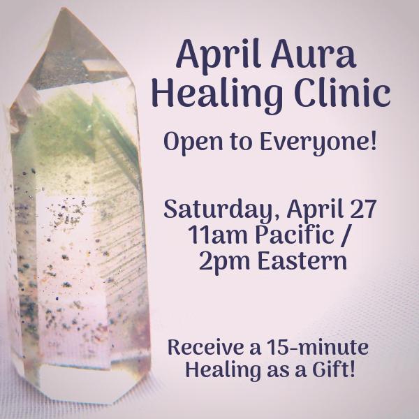 April Clairvoyant Aura Healing Clinic