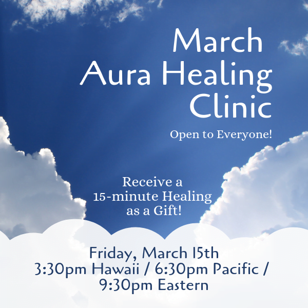March Aura Healing Clinic