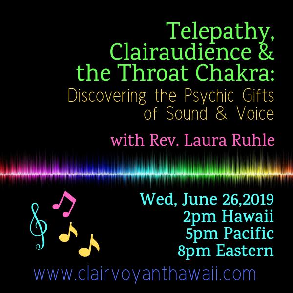 Telepathy, Clairaudience & the Throat Chakra