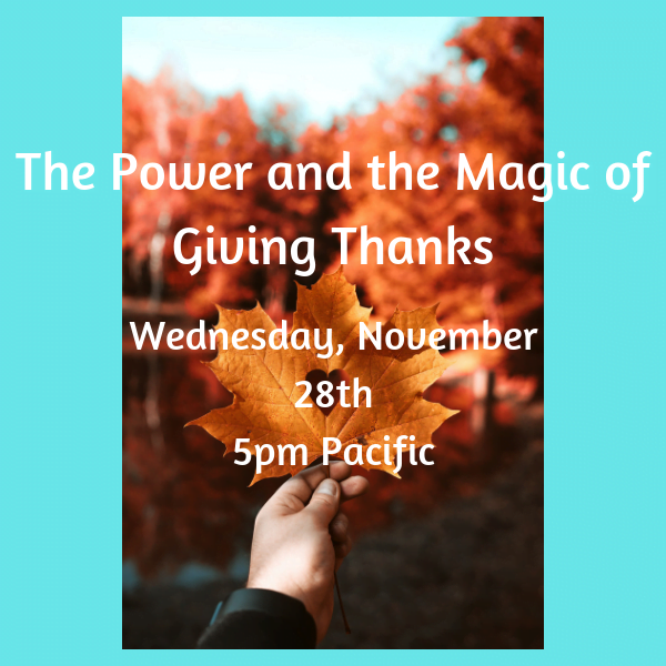 The Power and the Magic of Giving Thanks