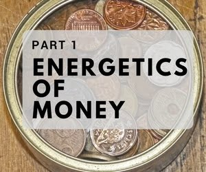 Energetics of Money, Part 1 - Clairvoyant Workshop
