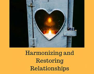Harmonizing & Restoring Relationships