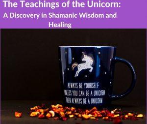 Teachings of the Unicorn: Part 1