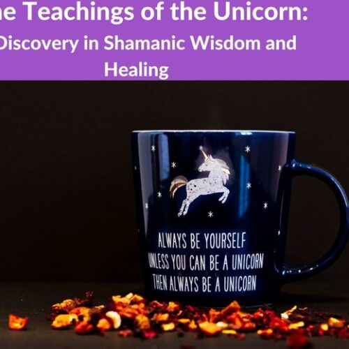 Teachings of the Unicorn: Part 1